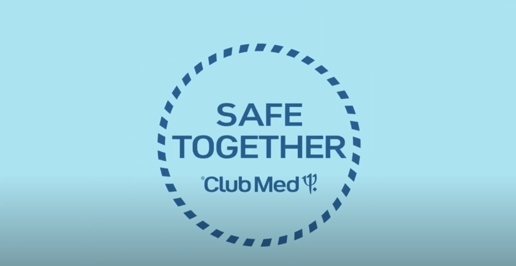 Club Med - safe together